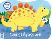 Dinos tout doux ; Sam stégosaure - Couverture - Format classique