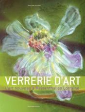 La verrerie d'art de Lorraine ; Désiré Christian - Couverture - Format classique