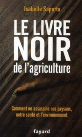 Le livre noir de l'agriculture - Couverture - Format classique