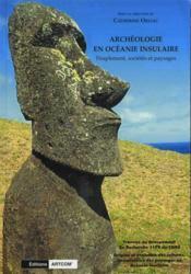 Archeologie en oceanie insulaire - Couverture - Format classique