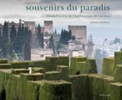 Souvenirs du paradis ; chefs-d'oeuvre de l'architecture des jardins - Couverture - Format classique