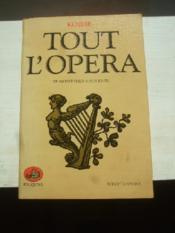 Tout l'Opera. de Monteverdi à nos jours. - Couverture - Format classique
