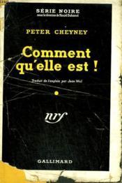 Comment Qu'Elle Est ! ( I Ll Say She Does ). Collection : Serie Noire Avec Jaquette N° 15 - Couverture - Format classique