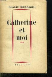 Catherine Et Moi. - Couverture - Format classique