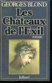 Les Chateaux De L Exil. - Couverture - Format classique