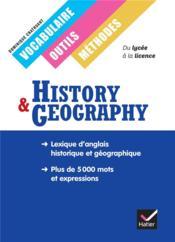History & geography ; vocabulaire, outils, méthodes ; lycée ; manuel - Couverture - Format classique