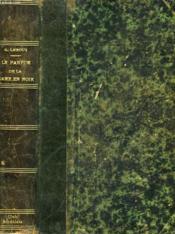 Le Parfum De La Dame En Noir. Les Aventures Extraordinaires De Joseph Rouletabille, Reporter. - Couverture - Format classique