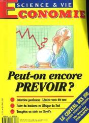 Science Et Vie Economie N°76, Octobre 1991. Peut-On Encore Prevoir ? / Interview Posthume: Lenine Vous Dit Tout / Faire Du Business En Afrique Du Sud / Tempetes En Serie Au Lloyd'S / ... - Couverture - Format classique