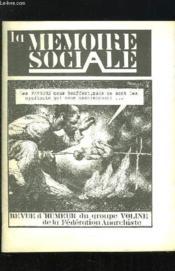Revue Anarchiste Sommaire: La Memoire Sociale. Les Patons Nous Bouffent Mais Ce Sont Les Syndicats Qui Assaisonnent... - Couverture - Format classique