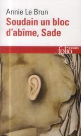 Soudain un bloc d'abîme, Sade - Couverture - Format classique