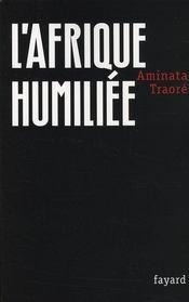 L'Afrique humiliée - Intérieur - Format classique