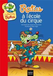 Ratus à l'école du cirque - Couverture - Format classique