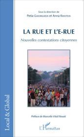 Rue et l'e rue; nouvelles contestations citoyennes - Couverture - Format classique