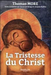 La tristesse du Christ - Couverture - Format classique