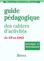 Physique, technologie ; cycles 2 et 3 ; guide pédagogique - Intérieur - Format classique