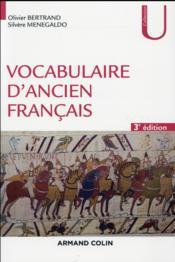 Vocabulaire d'ancien français (3e édition) - Couverture - Format classique