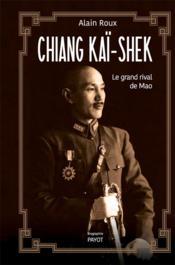 Chiang Kaï-Shek - Couverture - Format classique