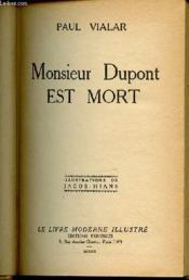 Monsieur Dupont Est Mort - Illustrations De Jacob-Hians. - Couverture - Format classique