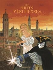 Les suites vénitiennes ; INTEGRALE VOL.3 ; T.7 A T.9 - Couverture - Format classique
