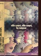 Elle Court, Elle Court, La Rumeur - Couverture - Format classique