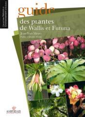 Guide des plantes de Wallis et Futuna - Couverture - Format classique
