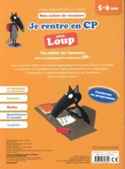 Cahier de vacances ; je rentre en CP avec Loup ; de la GS au CP - 4ème de couverture - Format classique