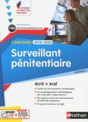 Concours surveillant pénitentiaire ; écrit + oral ; catégorie C (édition 2019/2020) - Couverture - Format classique