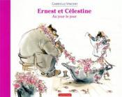 Ernest et Célestine ; au jour le jour - Couverture - Format classique