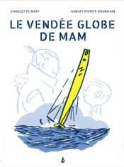 Le Vendée globe de Mam - Couverture - Format classique