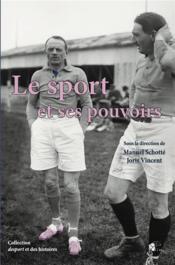 Le sport et ses pouvoirs - Couverture - Format classique