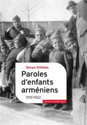 Paroles d'enfants arméniens : 1915-1922 - Couverture - Format classique