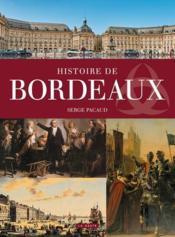 Histoire de Bordeaux - Couverture - Format classique