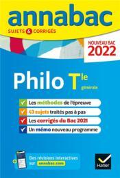 Annabac sujets & corrigés ; philosophie ; terminale générale (édition 2022) - Couverture - Format classique