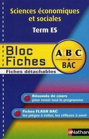 ABC DU BAC ; sciences économiques et sociales ; terminale ES ; bloc fiches - Intérieur - Format classique