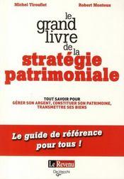 Le grand livre de la stratégie patrimoniale - Intérieur - Format classique