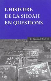 L'histoire de la Shoah en questions - Intérieur - Format classique