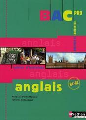 Anglais ; bac pro B1 B2 ; cahier d'activités-livre de l'élève (édition 2008) - Intérieur - Format classique