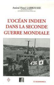 L'océan indien dans la seconde guerre mondiale - Couverture - Format classique