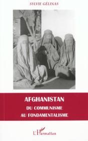 Afghanistan Du Communisme Au Fondamentalisme - Couverture - Format classique