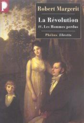 La Révolution t.4 ; les hommes perdus - Couverture - Format classique