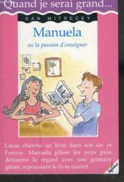 Manuela ou la passion d'enseigner - Couverture - Format classique