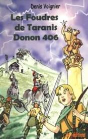 Les foudres de Taranis ; Donon 406 - Couverture - Format classique