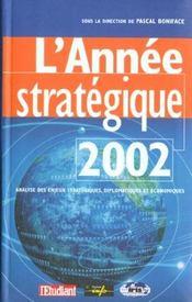 L'Annee Strategique ; Edition 2002 - Intérieur - Format classique