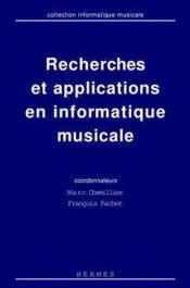 Recherches et applications en informatique musicale coll informatique musicale - Couverture - Format classique