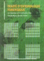 Traite D'Entomologie Forensique. Les Insectes Sur La Scene De Crime - Intérieur - Format classique