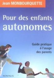 Pour Des Enfants Autonomes - Couverture - Format classique