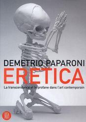 Eretica ; le tanscendant et le profane dans l'art contemporain - Intérieur - Format classique