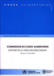 Commission du codex alimentarius. rapport de la 29. session, geneve, 3-7 juillet 2006. programme mix - Couverture - Format classique