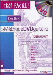 TROP FACILE ; méthode dvd guitare débutant - Intérieur - Format classique