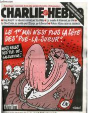 Charlie Hebdo N°202 - Le 1er Mai N'Est Plus La Fete Des